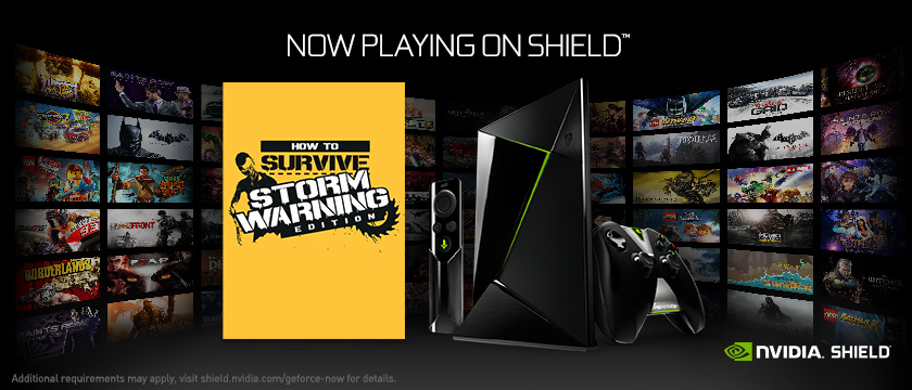 Play How to Survive: Storm Warning Edition on SHIELD with GeForce NOW
