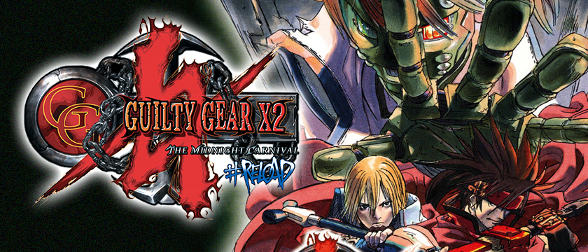 Now Streaming on NVIDIA SHIELD: Guilty Gear X2 #Reload