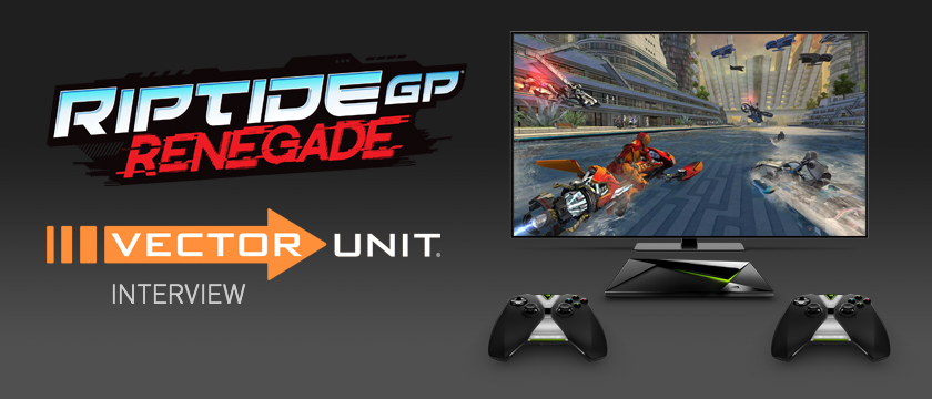 Check out the latest Vector Unit Interview for Riptide GP: Renegade