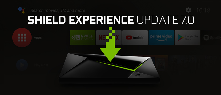 More time watching, less time searching: SHIELD TV upgrade brings your entertainment home