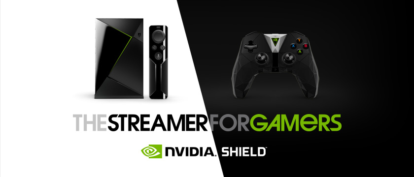 NVIDIA SHIELD TV, the ultimate streamer for gamers