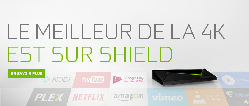 Streamez en 4K vos videos et vos films sur NVIDIA SHIELD !