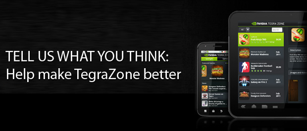 TegraZone users - Tell us what you think and enter to win a Google Nexus 7
