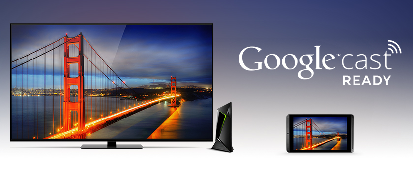 Google Cast is already built-in to the NVIDIA SHIELD streaming media player